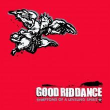 Good Riddance - Symptoms Of A Leveling Spirit LP