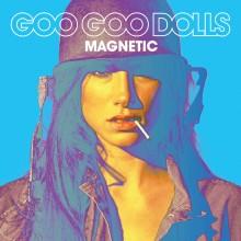 The Goo Goo Dolls - Magnetic Vinyl LP