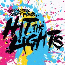 Hit The Lights - Skip School, Start Fights Vinyl LP