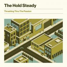 The Hold Steady - Thrashing Thru The Passion Vinyl LP
