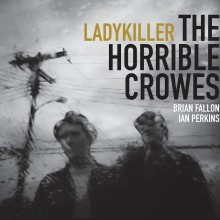 Horrible Crowes - Lady Killer EP