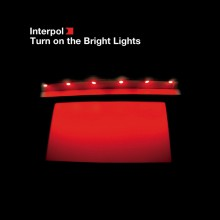 Interpol - Turn On The Bright Lights LP