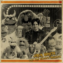 Jack White and The Electric Mayhem (The Muppets) - You Are The Sunshine Of My Life EP