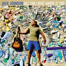 Jack Johnson - All The Light Above It Too Vinyl LP