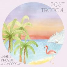 James Vincent McMorrow - Post Tropical LP