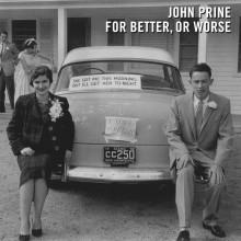 John Prine - For Better, or Worse LP