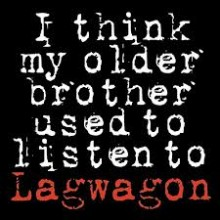 Lagwagon - I Think My Older Brother Used To Listen To Lagwagon LP