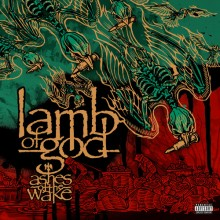 Lamb of God - Ashes Of The Wake (15th Anniversary) 2XLP