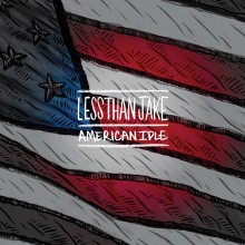 Less Than Jake - American Idle 7""