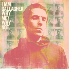 Liam Gallagher - Why Me? Why Not Vinyl LP