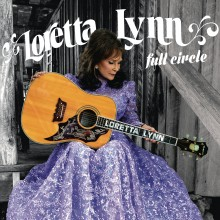 Loretta Lynn - Full Circle LP