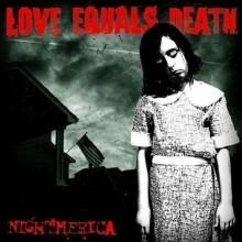 Love Equals Death - Nightmerica LP