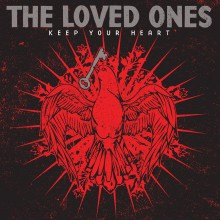 Loved Ones - Keep Your Heart LP
