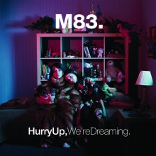 M83 - Hurry Up, We'Re Dreaming 2XLP