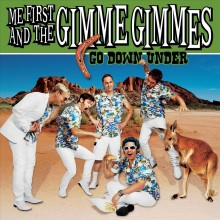"""Me First And The Gimme Gimmes - Go Down Under 2x7"""""""