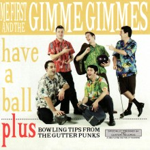 Me First And The Gimme Gimmes - Have A Ball LP