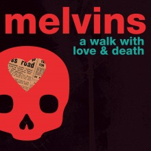 Melvins - A Walk with Love and Death LP