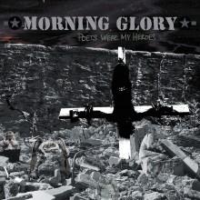 Morning Glory - Poets Were My Heroes LP