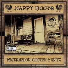Nappy Roots - Watermelon, Chick & Grits LP