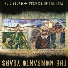 Neil Young + Promise of the Real - The Monsanto Years 2XLP