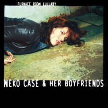 Neko Case - Furnace Room Lullaby Vinyl LP