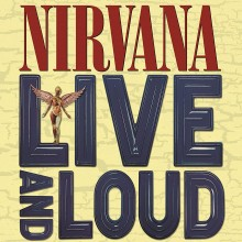 Nirvana - Live and Loud 2XLP Vinyl