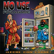 No Use For A Name - Leche Con Carne LP