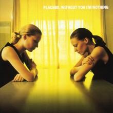 Placebo - Without You I'm Nothing Vinyl LP