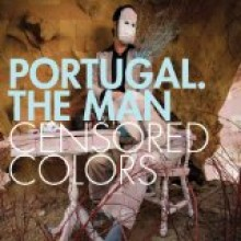 Portugal. The Man - Censored Colors LP