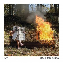 PUP - The Dream Is Over LP