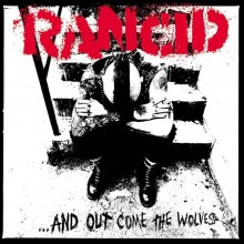 Rancid - ...And Out Come The Wolves (Opaque Silver) Vinyl LP