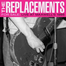 The Replacements - For Sale: Live At Maxwell's 1986 2XLP