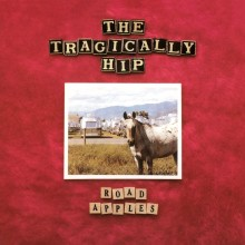 The Tragically Hip - Road Apples LP