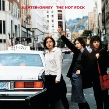 Sleater-Kinney - The Hot Rock LP