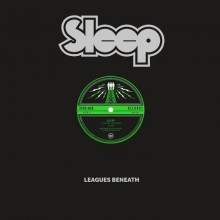 "Sleep - Leagues Beneath 12"" EP"