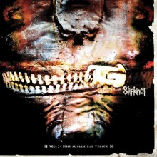 Slipknot - Vol 3. The Subliminal Verses 2XLP