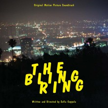 Various Artists - The Bling Ring: Original Motion Picture Soundtrack 3XLP