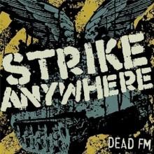 Strike Anywhere - Dead FM LP