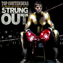 Strung Out - Top Contenders: The Best Of Strung Out 2XLP