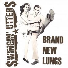 """Swingin' Utters - Brand New Lungs 7"""""""