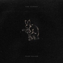 The Almost - Fear Caller LP