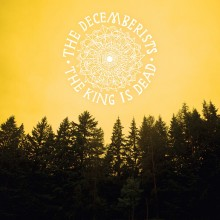 The Decemberists - The King Is Dead LP