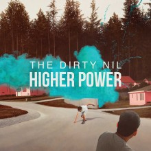 The Dirty Nil - Higher Power LP