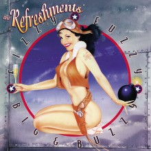 The Refreshments - Fizzy Fuzzy Big And Buzzy LP