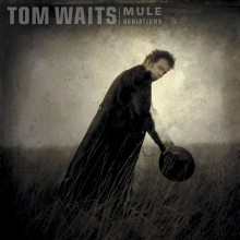 Tom Waits - Mule Variations (Remastered) Vinyl LP