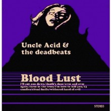 Uncle Acid & Deadbeats - Blood Lust Vinyl LP