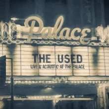 The Used - Live & Acoustic at the Palace 2XLP