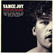 Vance Joy - Dream Your Life Away LP