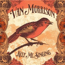 Van Morrison - Keep Me Singing LP