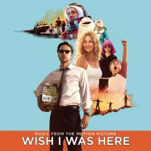 Various Artists - Wish I Was Here: Music From The Motion Picture 2XLP